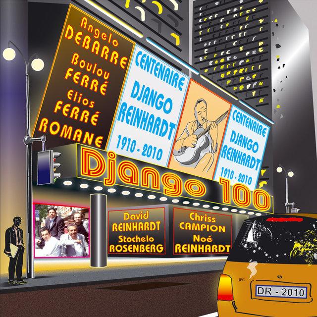 Couverture de Django 100 - Centenaire Django Reinhardt (1910-2010)