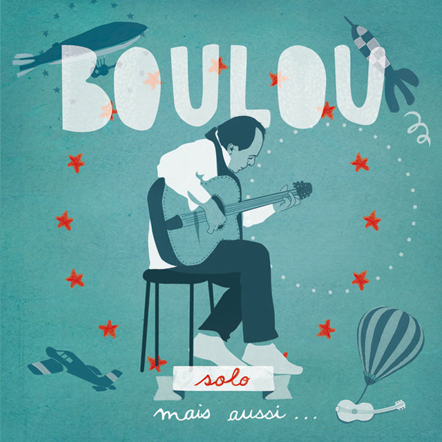 Couverture de Boulou Solo, mais aussi...