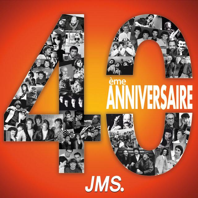 40ème anniversaire JMS
