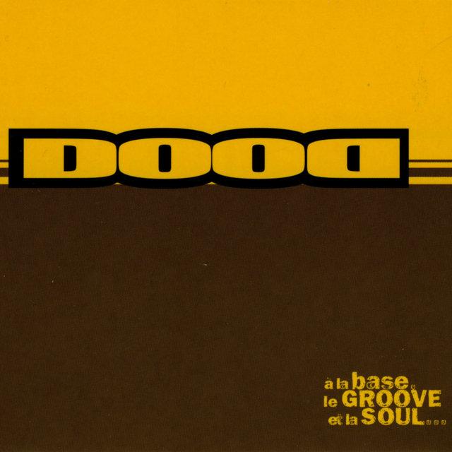 Couverture de A la Base, le Groove et la Soul