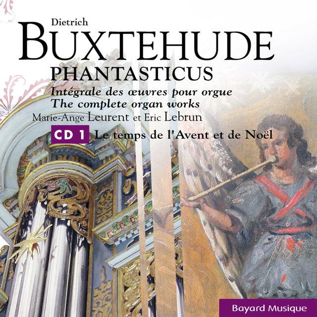 Buxtehude: Le temps de l'Avent et de Noël - Advent & Christmas Time