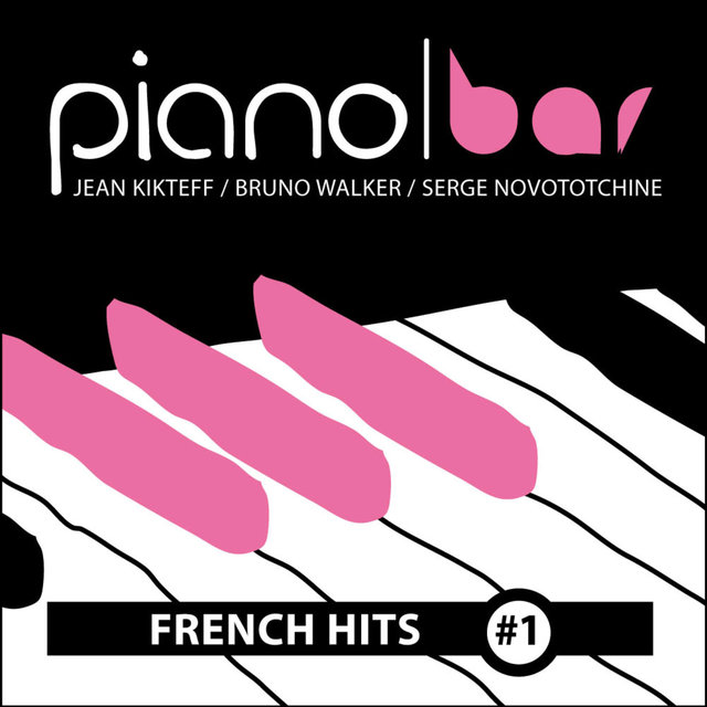 Piano Bar: French Hits, Vol. 1
