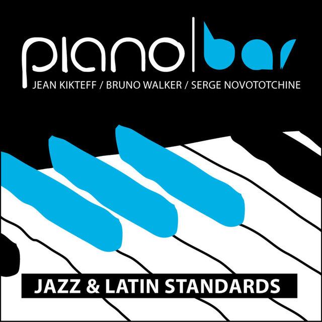 Piano Bar: Jazz & Latin Standards