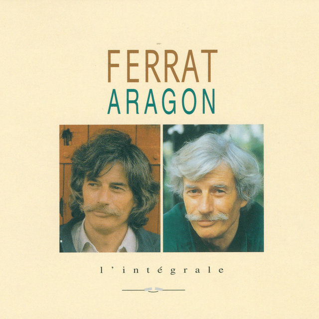 Ferrat Chante Aragon: L'intégrale
