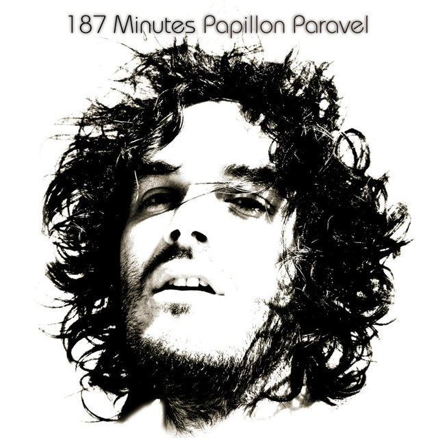 187 Minutes Papillon Paravel - Intégrale
