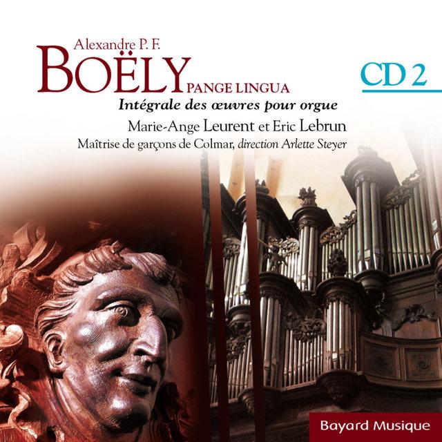 Boëly: Pange Lingua: L'année liturgique - Vol.2