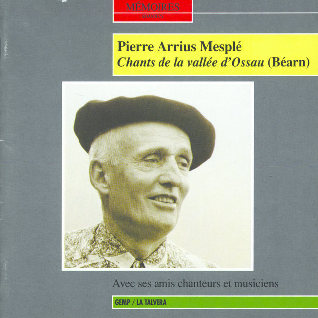 Chants de la vallée d'Ossau (Béarn) - Avec ses amis chanteurs et musiciens