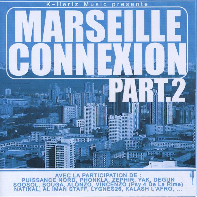 Marseille Connexion, Pt. 2