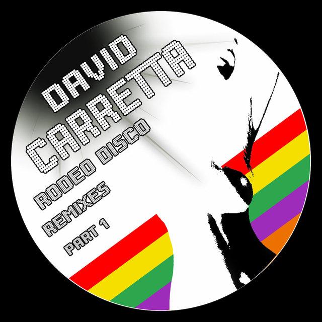 Couverture de Rodeo Disco Remixes, Pt. 1 - EP