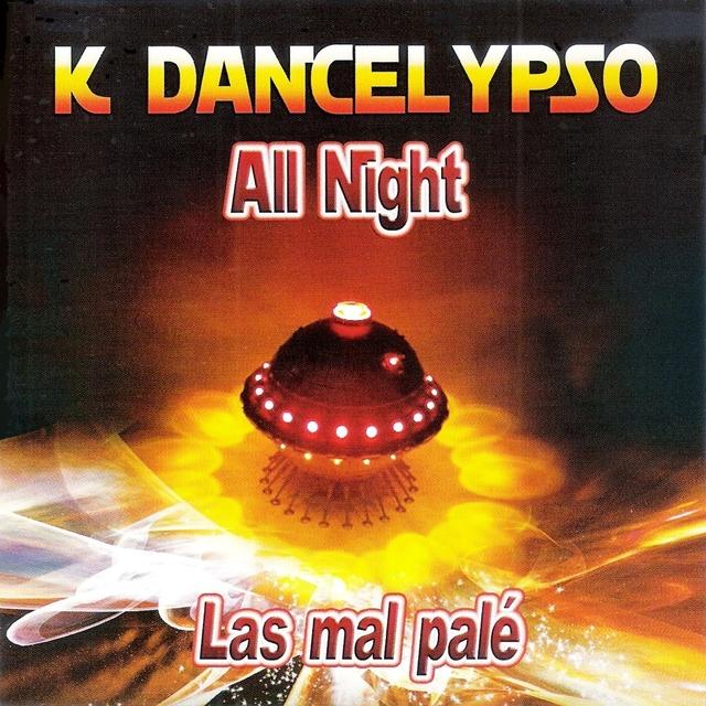 K Dancelypso All Night