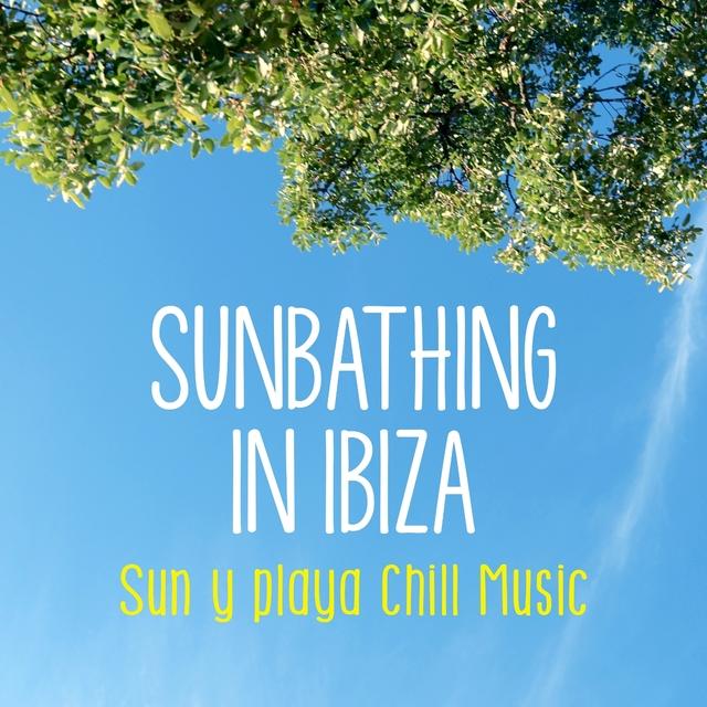 Couverture de Sunbathing in Ibiza