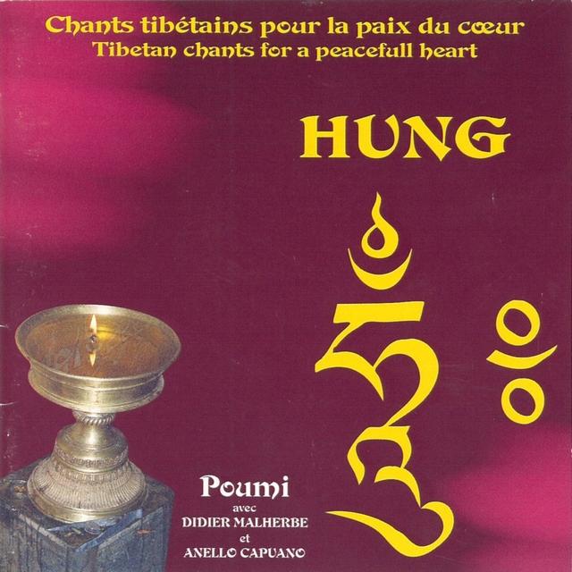 Hung, tibetan chants for a peacefull heart