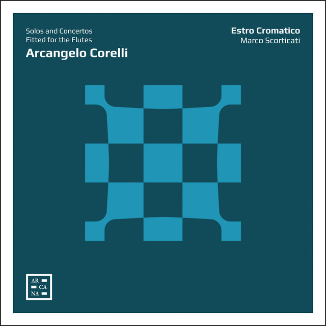Corelli: Solos and Concertos Fitted for the Flutes