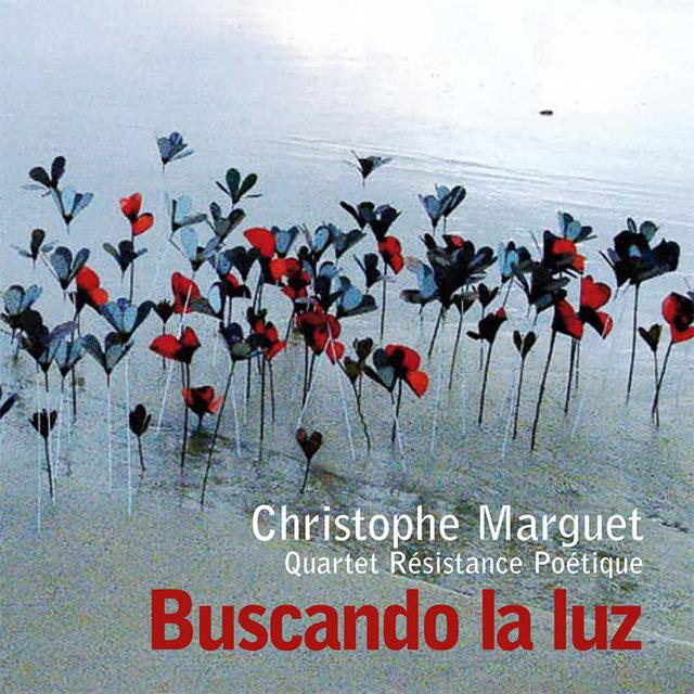 Buscando la Luz (feat. Bruno Angelini, Mauro Gargano & Sébastien Texier)