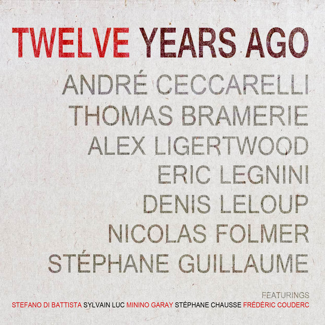 Twelve Years Ago