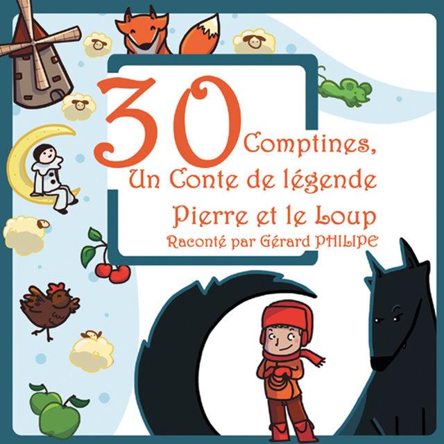30 comptines & Un conte de légende: Pierre et le loup