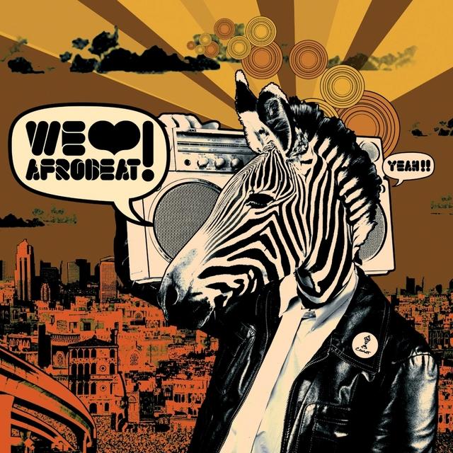 We Love Afrobeat!