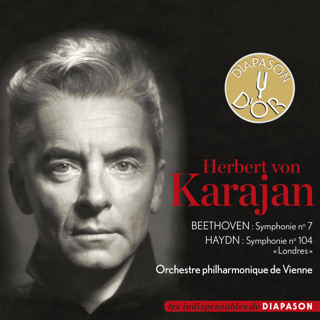 """Beethoven: Symphonie No. 7 - Haydn: Symphonie No. 104 """"Londres""""(Les indispensables de Diapason)"""