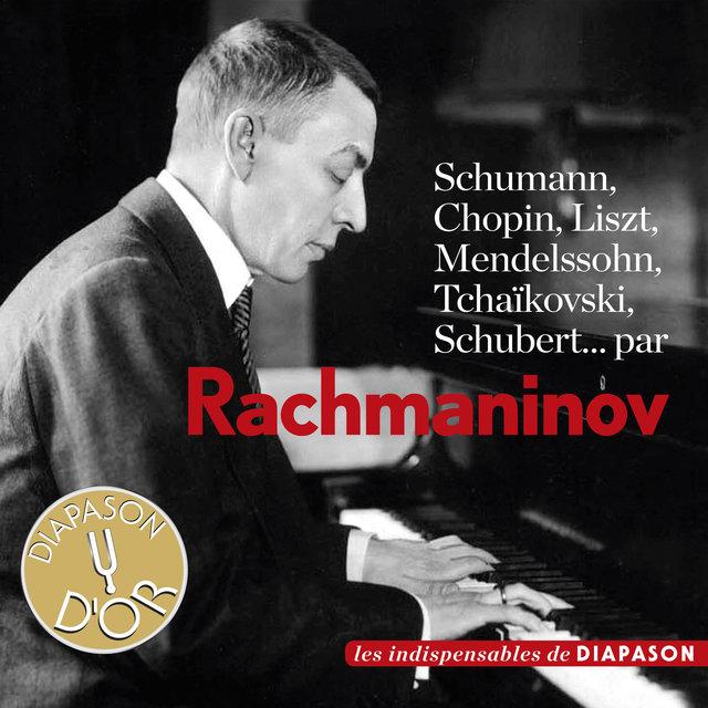 Schumann, Chopin, Liszt, Mendelssohn, Tchaïkovsky & Schubert (Les indispensables de Diapason)