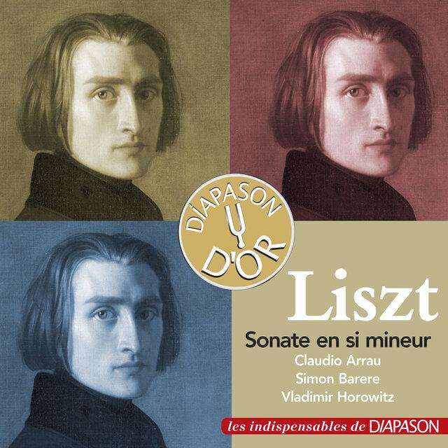 Liszt: Sonate en Si Mineur (Les indispensables de Diapason)