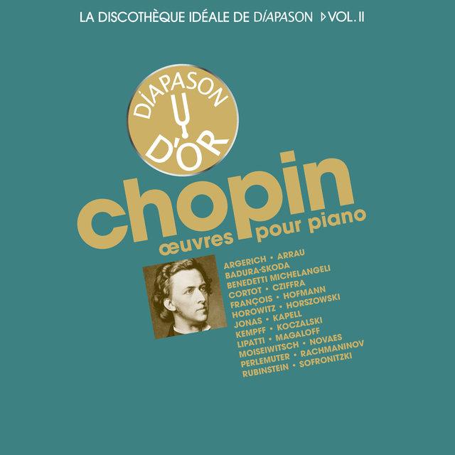 Chopin: Œuvres pour piano - La discothèque idéale de Diapason, Vol. 2