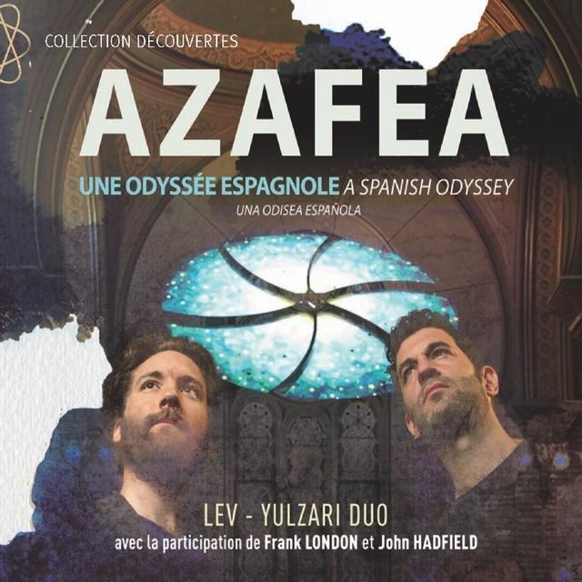 Azaféa (Une odyssée espagnole) [Collection découvertes]