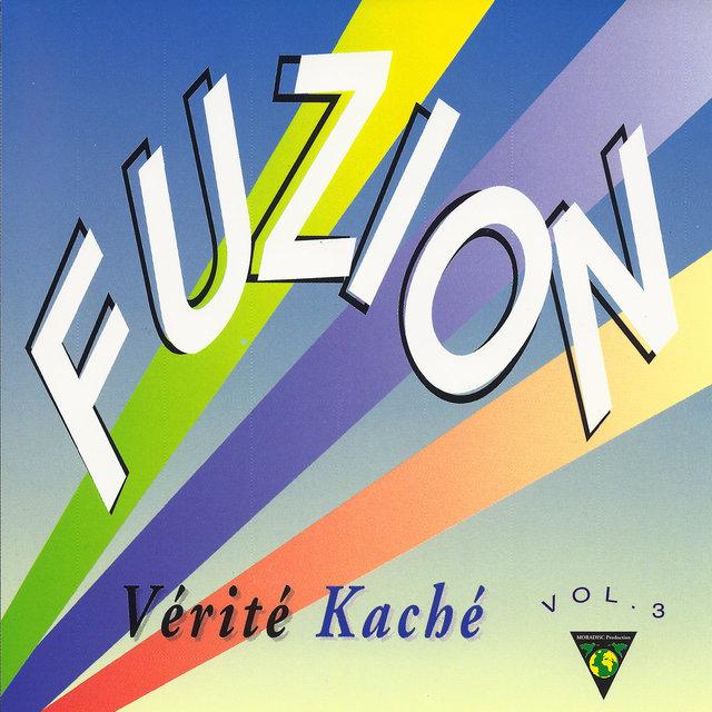 Fuzion, Vol. 3: Vérité kaché