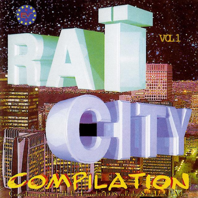Couverture de Raï City Compilation, Vol. 1 (Live)