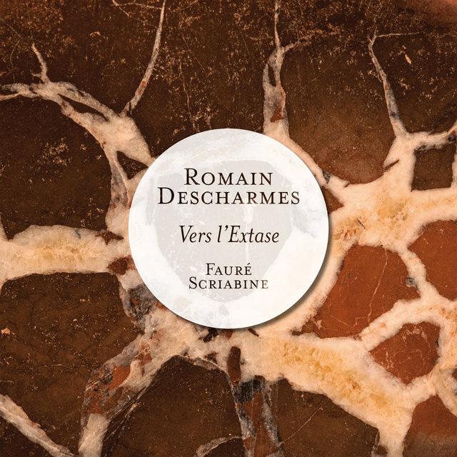 Fauré & Scriabine: Vers l'extase (Piano Works)