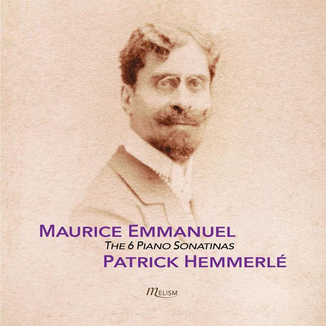 Maurice Emmanuel: 6 Sonatines