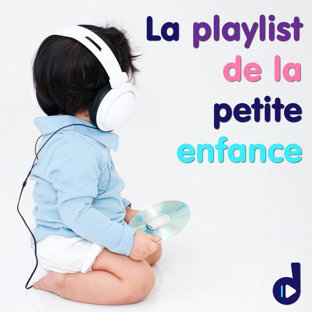 Couverture de La playlist de la petite enfance