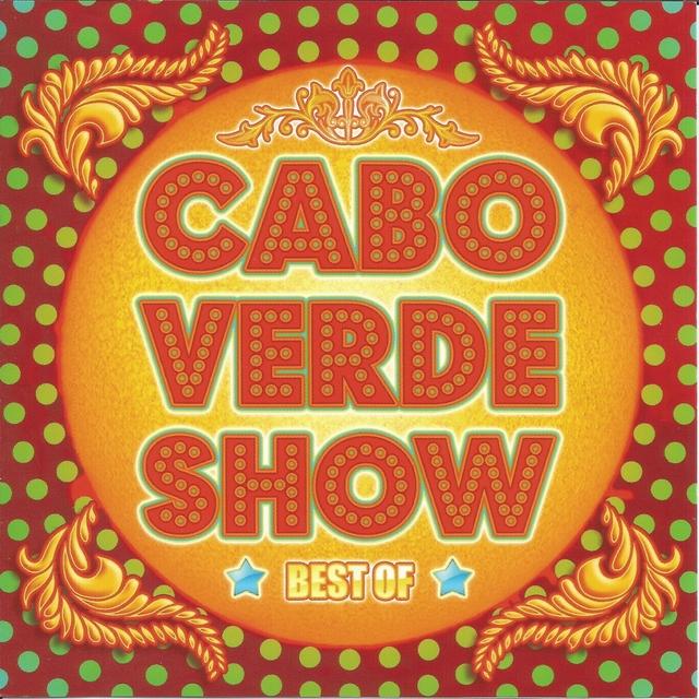 Couverture de Best of Cabo Verde Show
