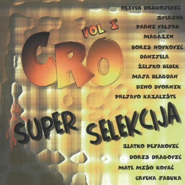 Cro Super Selekcija, Vol.1