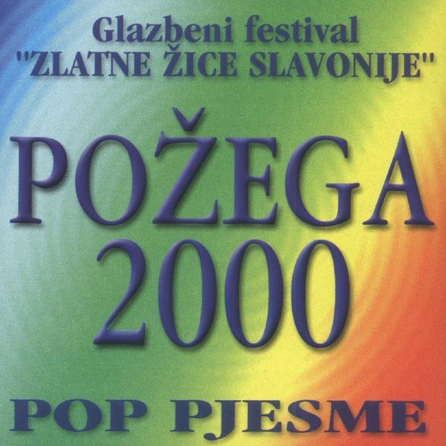 Požega 2000., Pop Pjesme