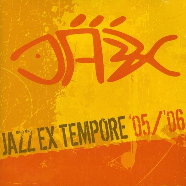 Jazz Ex Tempore '05/'06