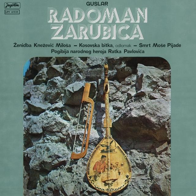 Radoman Zarubica, Guslar