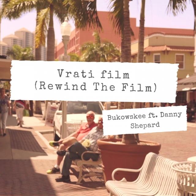 Vrati Film (Rewind The Film)