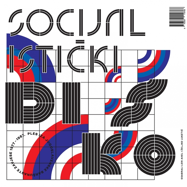 Socijalistički Disko. Ples Iza Jugoslavenske Baršunaste Zavjese 1977.-1987.