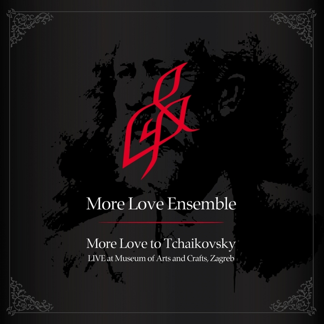 More Love To Tchaikovsky