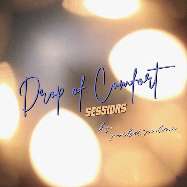 Couverture de Drop of comfort sessions