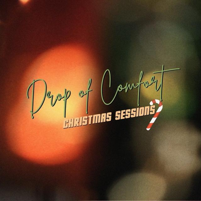 Couverture de Drop of Comfort Christmas Sessions