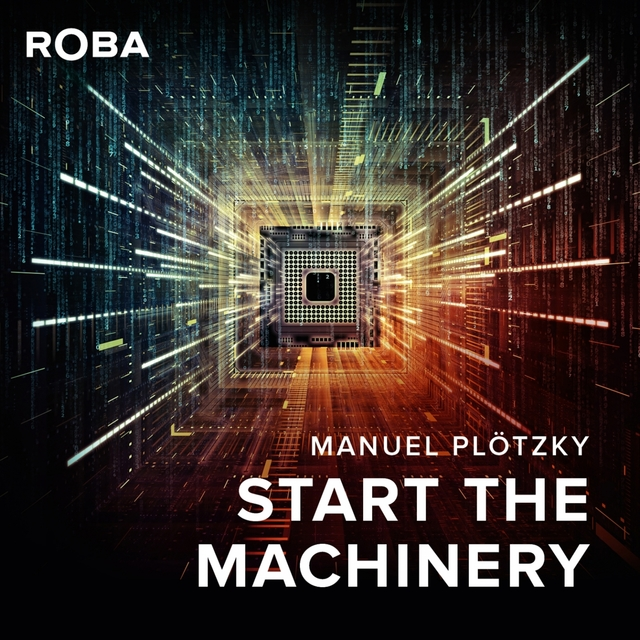 Start The Machinery
