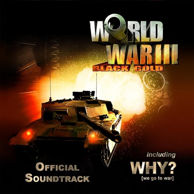 WW3 Black Gold OST