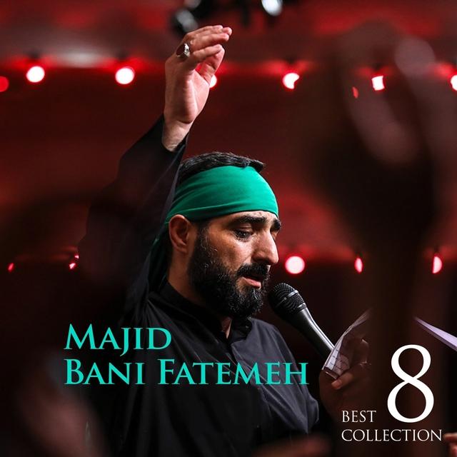 Best of Majid Bani Fatemeh Vol.8