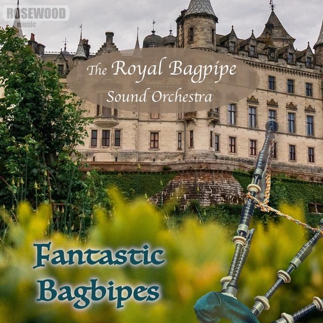 Fantastic Bagpipes