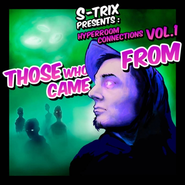Those Who Came From (Hyperroom Connections, Vol. 1)