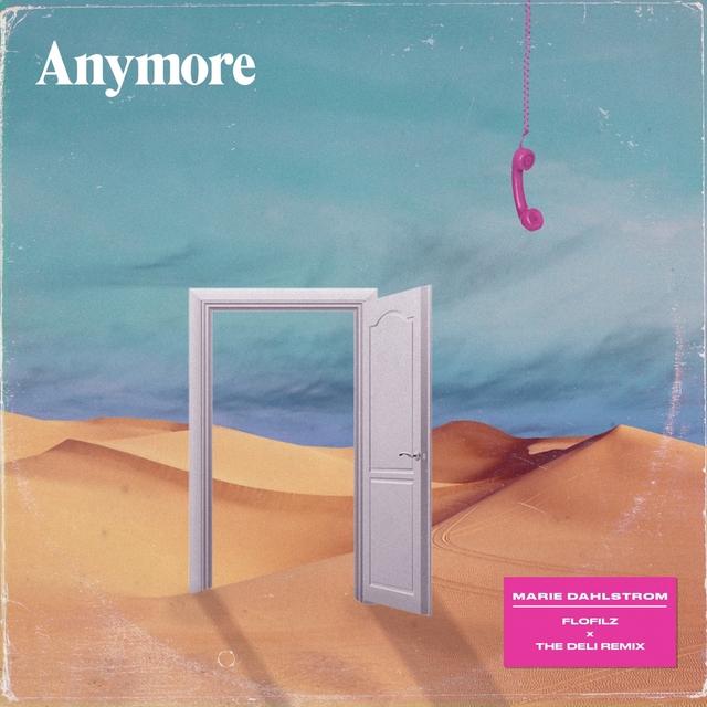 anymore. (FloFilz & The Deli Remix)