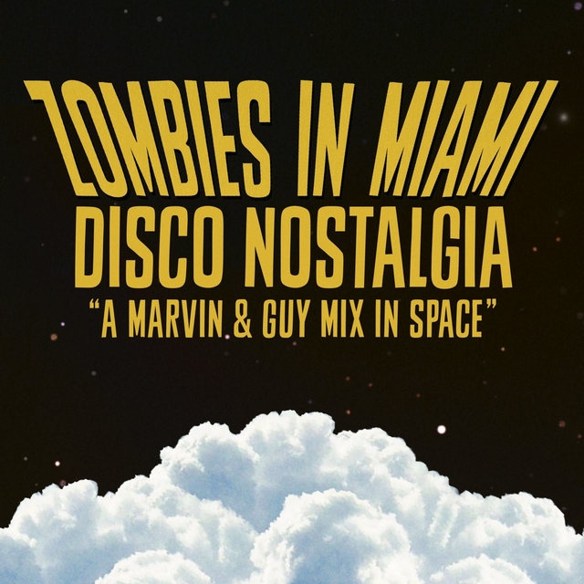 Disco Nostalgia (A Marvin & Guy Mix In Space)