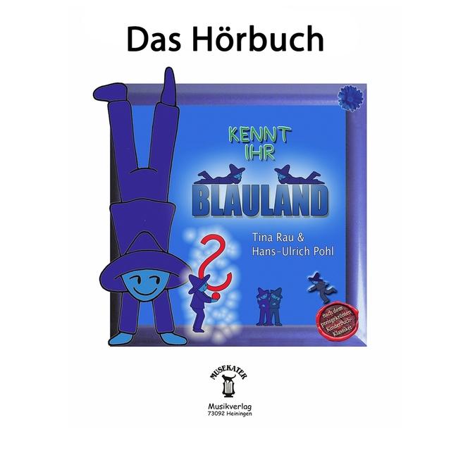 Kennt Ihr Blauland / Das Hörbuch