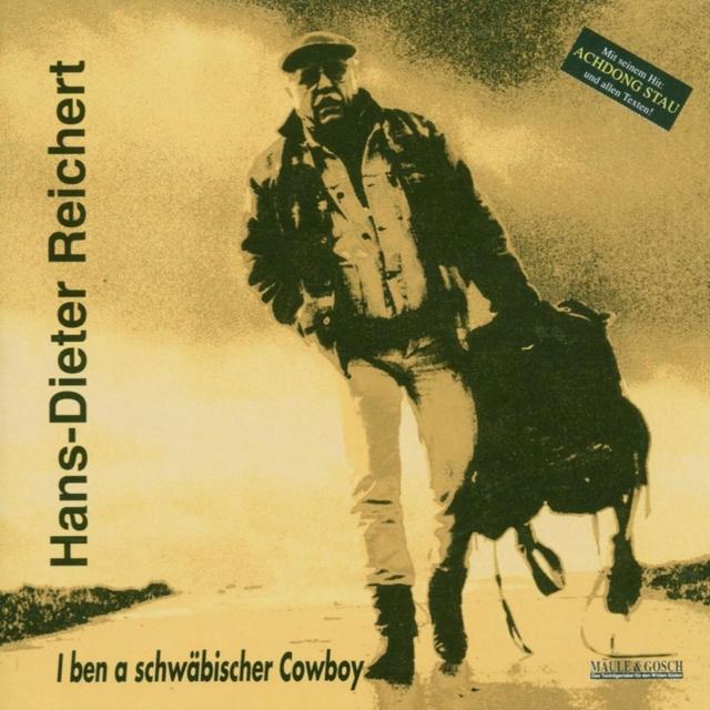 I ben a schwäbischer cowboy